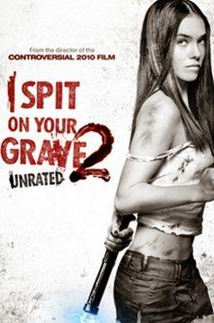 I Spit on Your Grave 2 – Mezarına Tüküreceğim 2 1080p izle
