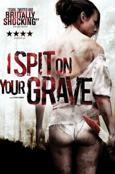 I Spit on Your Grave – Mezarına Tüküreceğim 1080p izle