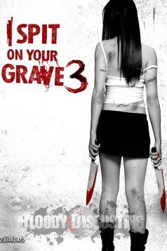 I Spit on Your Grave 3 – Mezarına Tüküreceğim 3 izle Türkçe Dublaj | Altyazılı izle