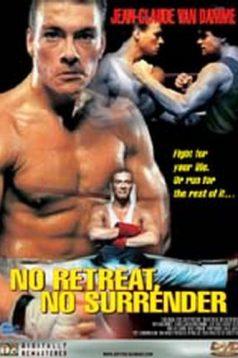 No Retreat No Surrender – Geri çekilmek Yok Teslim Olmak Yok 1080 Bluray Full HD izle
