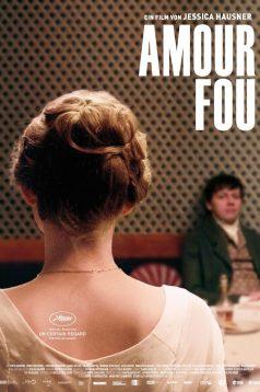 Amour Fou – Çılgın Aşk 2014 Full HD izle