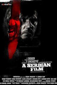A Serbian Film – Bir Sırp Filmi Sansürsüz izle Full 1080p