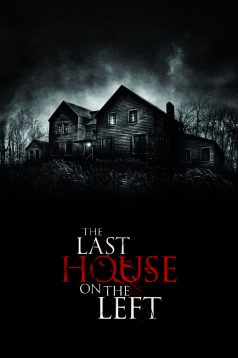 The Last House on the Left – Soldaki Son Ev 2009 Full izle