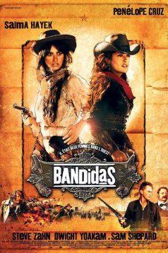 Haydutlar – Bandidas izle 2006 Full