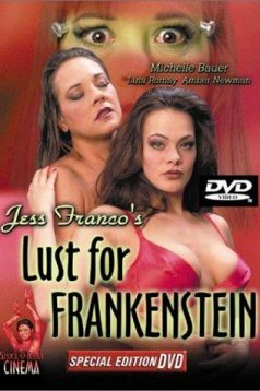 Lust For Frankenstein Erotik Film izle