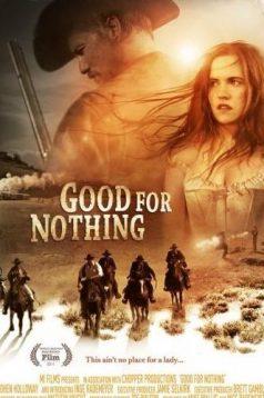 Good for Nothing 2011 Full 1080p izle