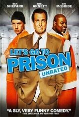 Lets Go to Prison – Hapishane Muhabbeti 2006 HD izle