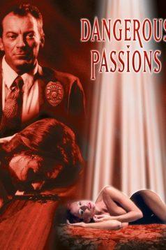 Dangerous Passions Erotik Film izle