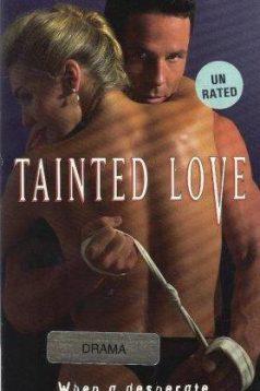 Tainted Love Erotik Film izle