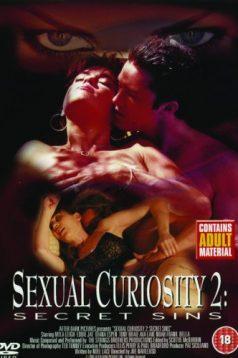 Sexual Curiosity 2 Secret Sins Erotik Film izle