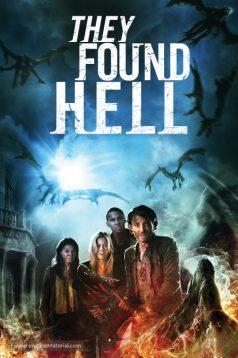 They Found Hell – Cehennemden Kaçış izle 2015 Full HD