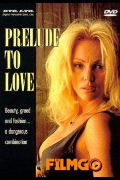 Prelude to Love Erotik Film izle