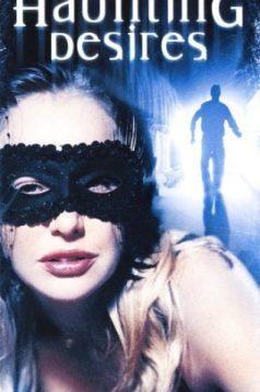 Haunting Desires Erotik Film izle