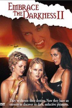 Embrace the Darkness 2 Erotik Film izle