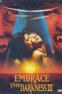 Embrace the Darkness 3 Erotik Film izle