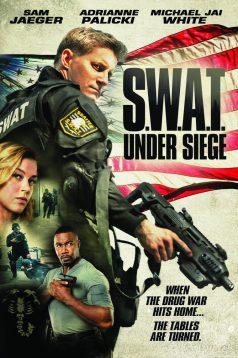 SWAT Under Siege 1080p izle 2017