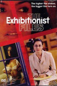 The Exhibitionist Files Erotik Film izle