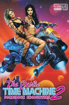The Exotic Time Machine 2 Erotik Film izle