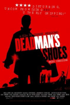 Dead Mans Shoes – Ölü Adamın Ayakkıbları 1080p izle 2004