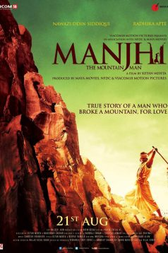 Manjhi The Mountain Man 1080p izle 2015
