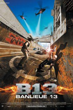 Banlieue 13 – Bölge 13 1080p izle 2004