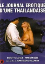 Le Journal Erotique Dune Thailandaise Erotik Film izle