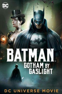 Batman Gotham by Gaslight Animasyon Film izle 2018