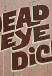 Dead Eye Dick Erotik Film izle