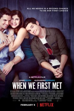 When We First Met – İlk Tanıştığımız Gece 1080p izle 2018