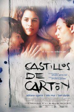 Castillos de Carton izle 2009