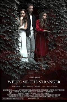 Hoş Geldin Yabancı – Welcome the Stranger izle 1080p 2018