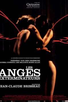 Les Anges Exterminateurs izle 2006