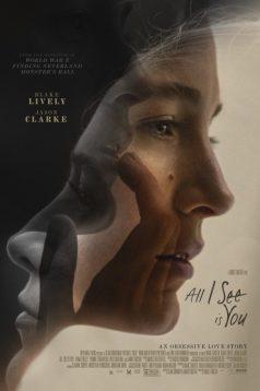 All I See Is You – Tek Gördüğüm Sensin izle 1080p 2016