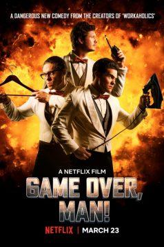 Game Over Man – Oyun Bitti Dostum izle 1080p 2018