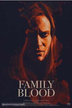 Aile Kanı – Family Blood izle 1080p 2018