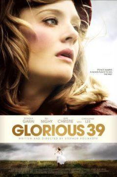 Glorious 39 izle 1080p 2009