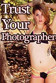 Trust Your Photographer Erotik Film izle