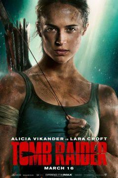Tomb Raider Altyazılı izle 1080p 2018