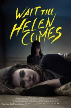 Wait Till Helen Comes izle 1080p 2016