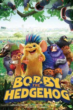 Bobi: Dikenlerin Gücü Adına! izle 1080p 2016