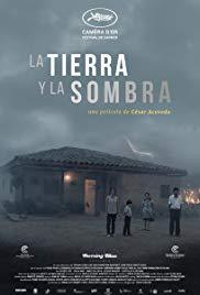 La Tierra y la Sombra – Toprağın Gölgesinde izle 2015 Full HD