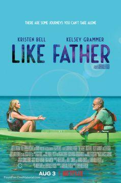 Like Father Altyazılı izle 1080p 2018