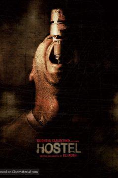Hostel – Otel izle Türkçe Dublaj 1080p 2005