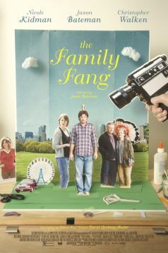 The Family Fang izle 1080p 2015