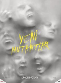 Yeni Mutantlar – The New Mutants 2019