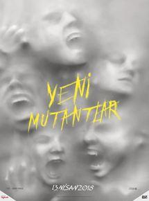 Yeni Mutantlar – The New Mutants 2019