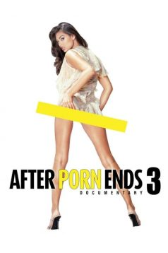 After Porn Ends 3 2018 – HD