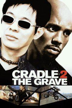 Cradle 2 the Grave – Beşikten Mezara 1080p izle