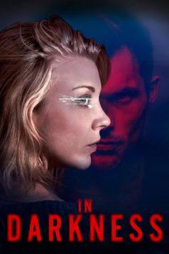In Darkness – Karanlıkta 2018 1080p