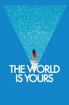 Le monde est à toi – Dünya Senin İzle